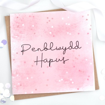 Penblwydd Hapus - Rose Gold & Pink Brush Splotch - Card