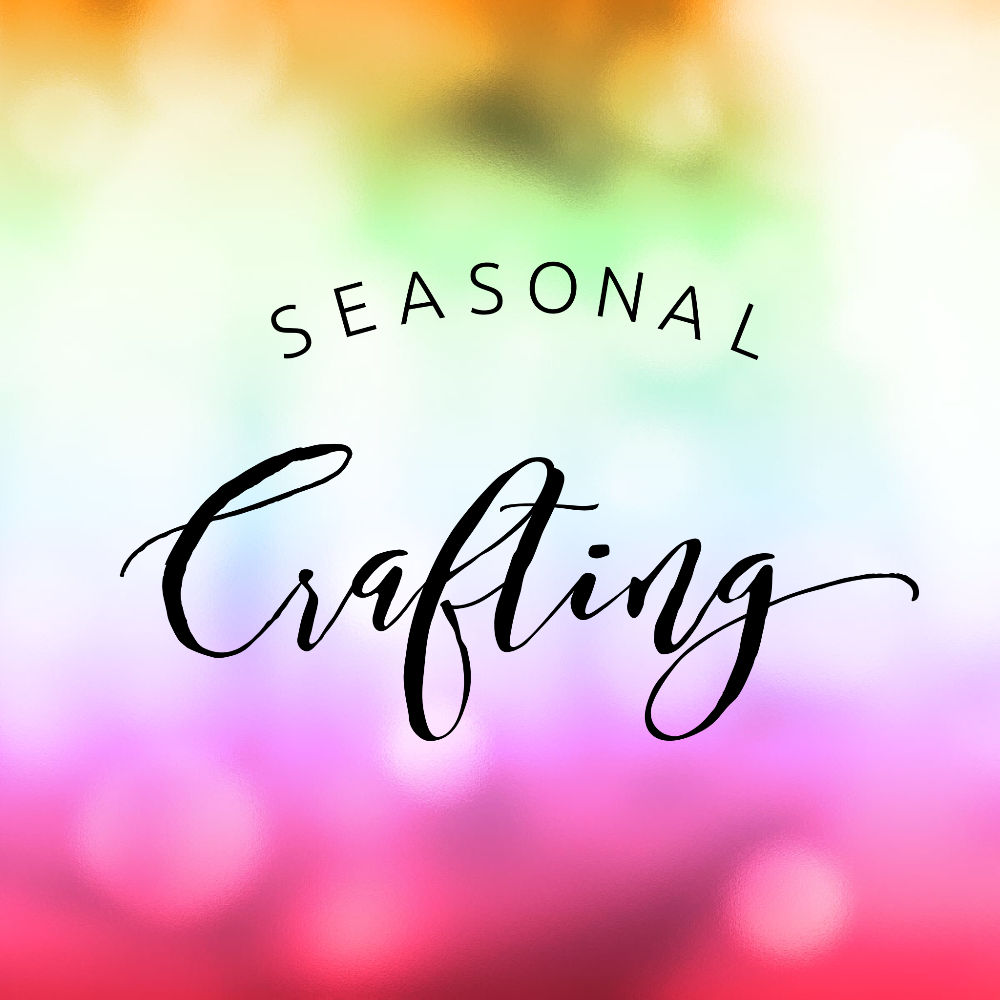 <!--01b-->Seasonal Crafting