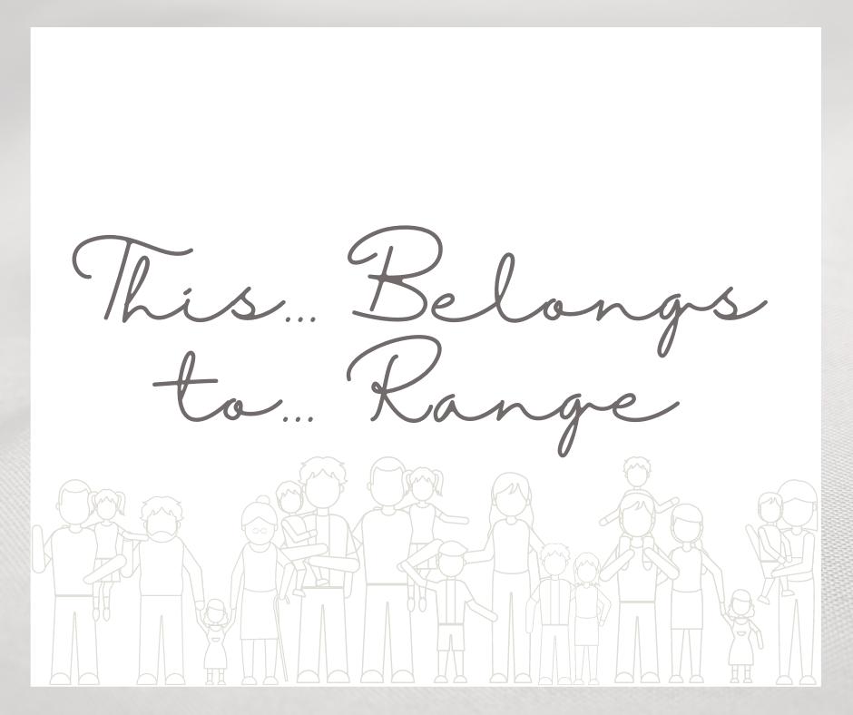 This....Belongs To... Range