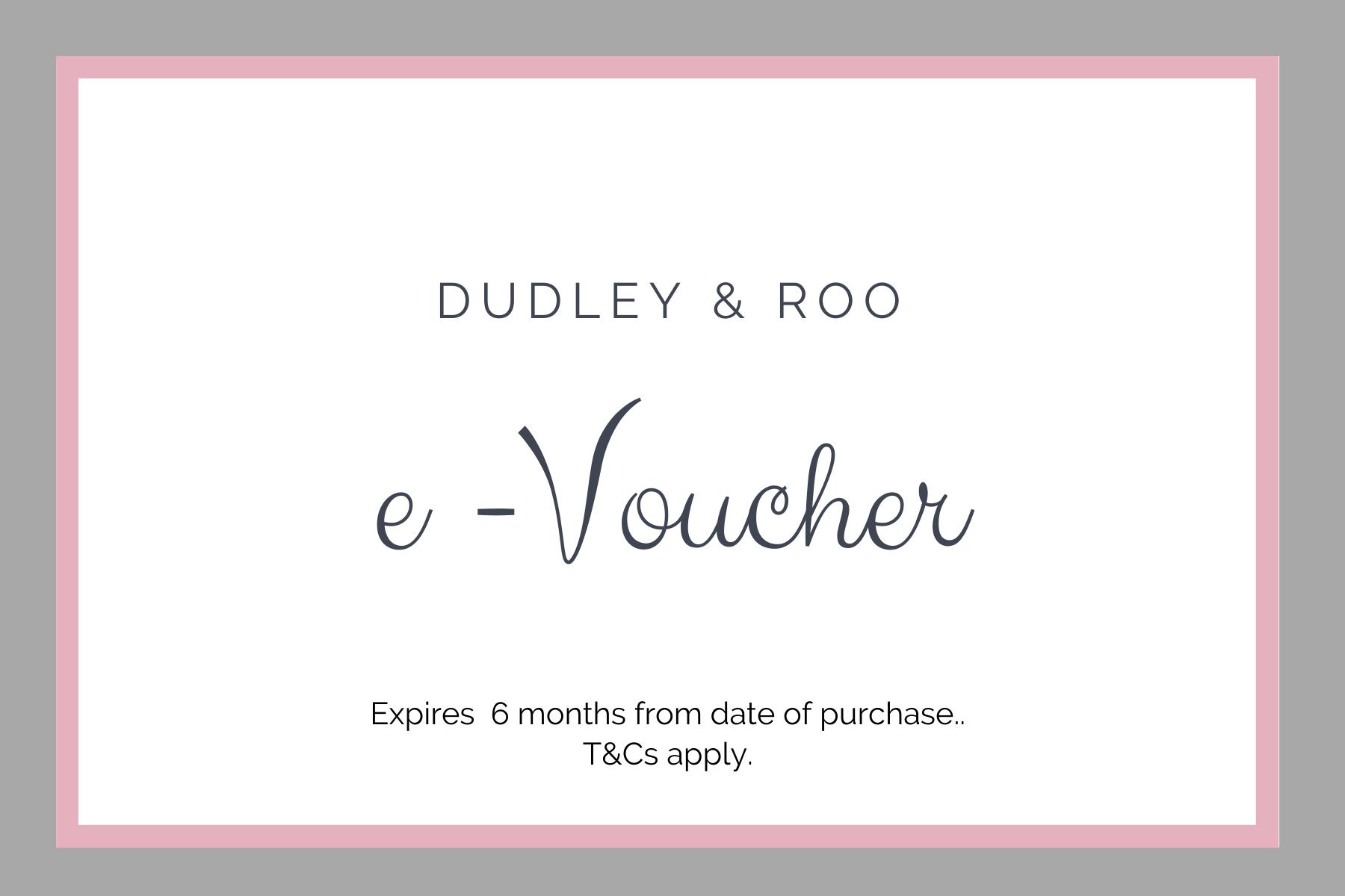 e-voucher for Dudley & Roo