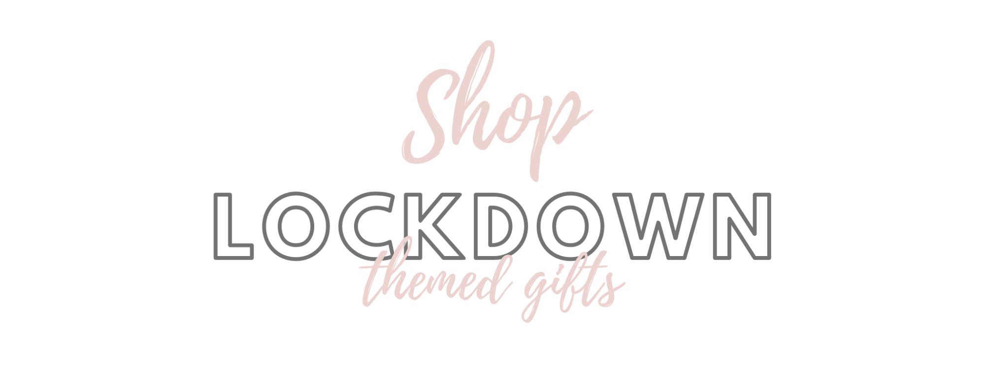 Shop Lockdown Themed