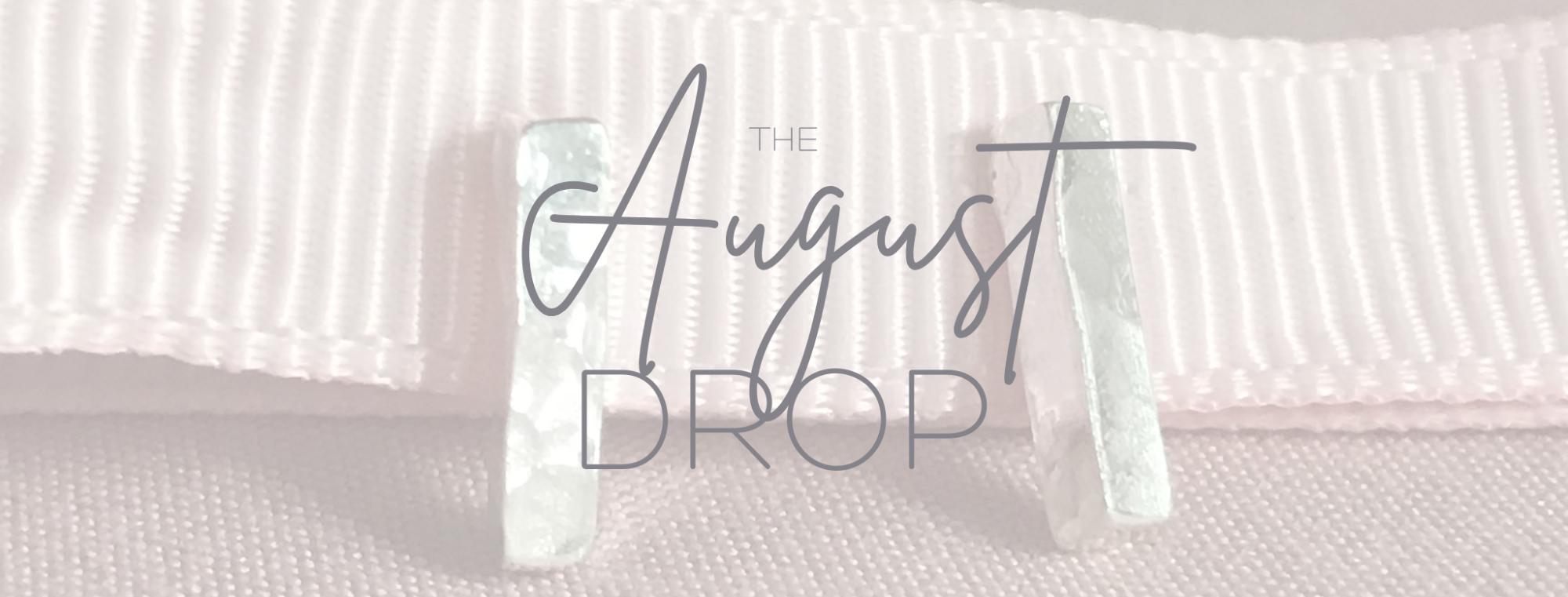 August Drop