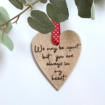 'Apart but always in my heart' decoration