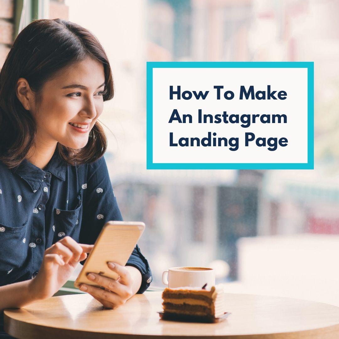 How To Make An Instagram Landing Page