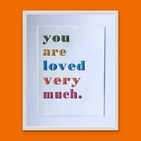 """""""You are loved very much"""""""