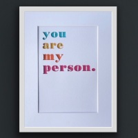 """""""You are my person"""""""