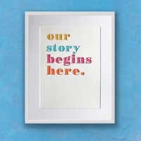 """""""Our story begins here"""""""