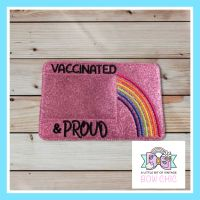 Card Holders : Vaccinated and Proud