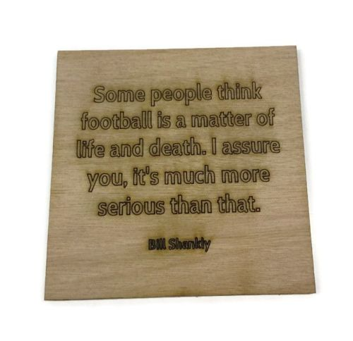 Wooden Plywood Engraved Quotes / Names - Shankley