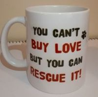 "Mug - ""You Can't Buy Love....."""