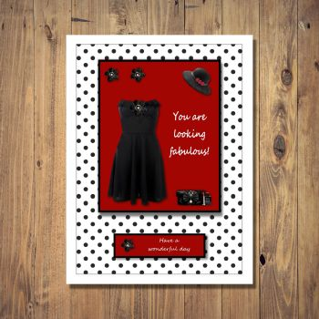 Looking Fabulous Wonderful Day Card