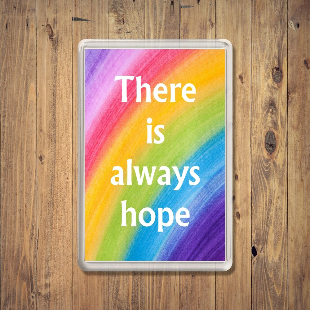 Rainbow Always Hope Fridge Magnet