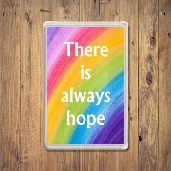 Rainbow Always Hope Fridge Magnet