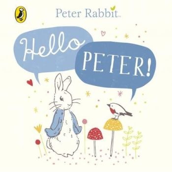 Peter Rabbit Hello Peter Book
