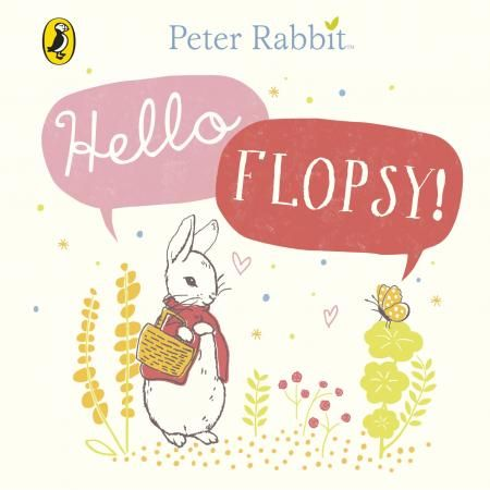 Peter Rabbit Hello Flopsy Book