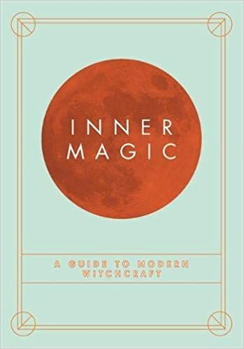 Inner Magic - A guide To Modern Witchcraft