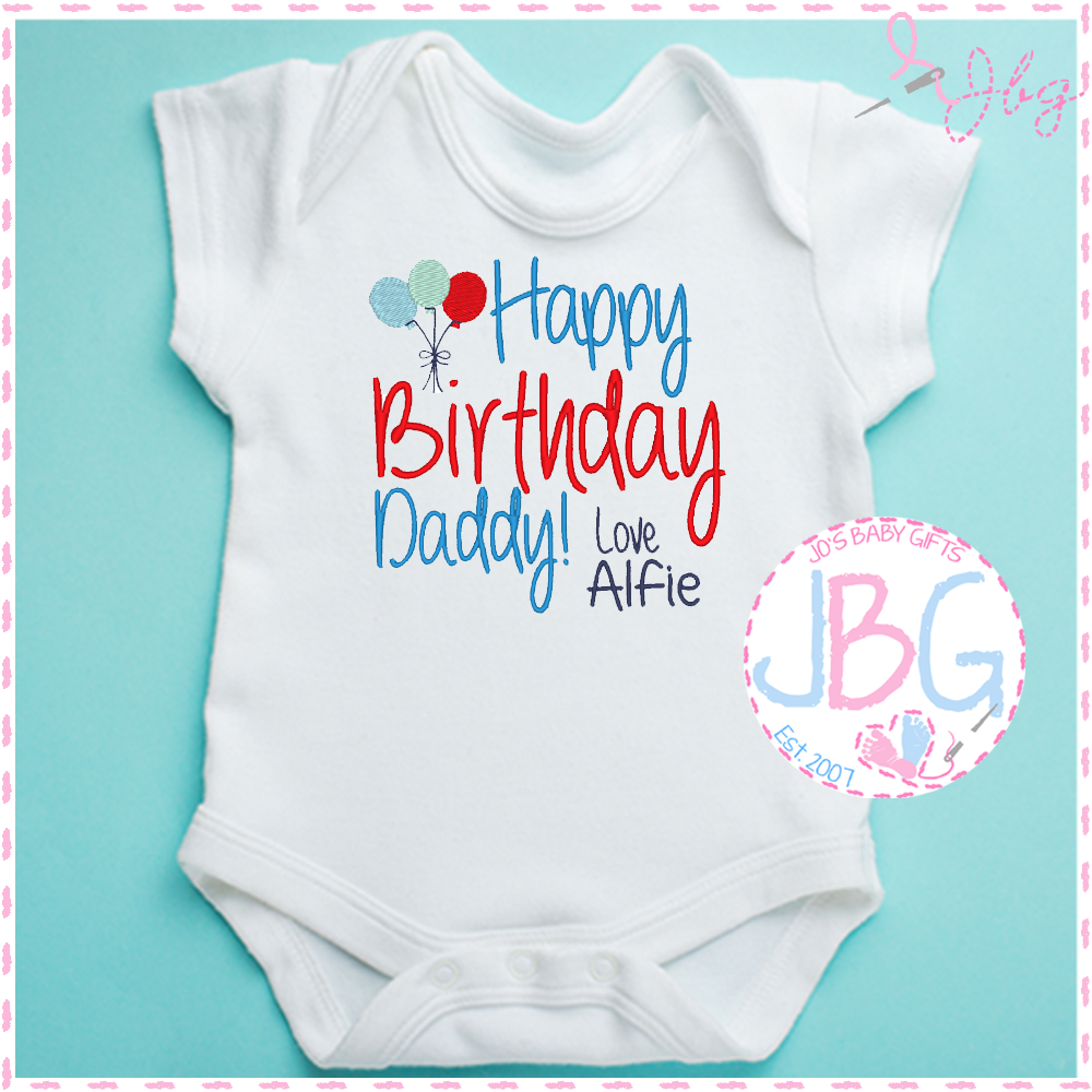 Happy Birthday Daddy - Personalised Baby Boys Vest