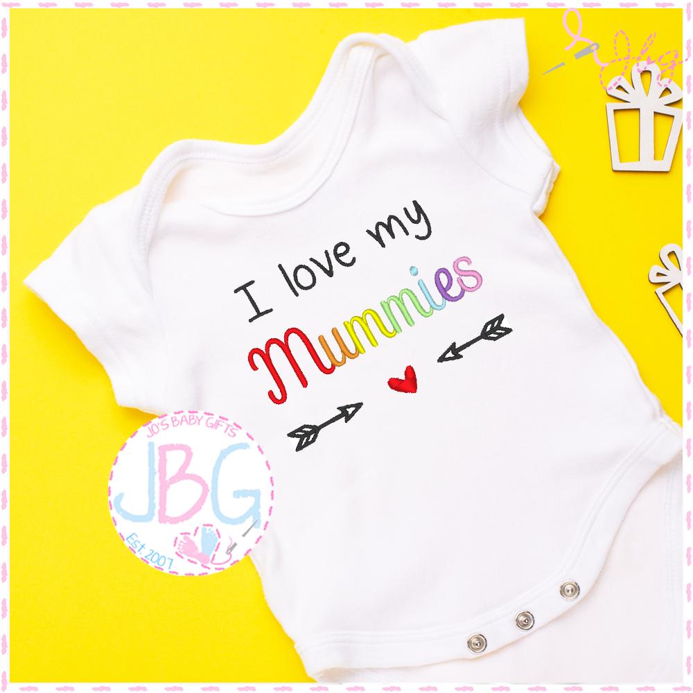 I love my Mummies  - LGBT Baby Vest