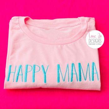 Happy Mama- T-shirt