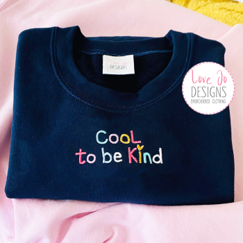 Cool to be Kind - Embroidered Sweater