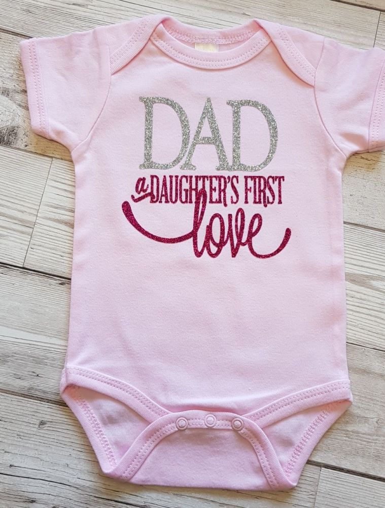 Dad a Daughters first Love