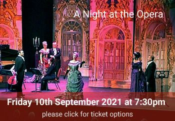 6 A Night at the Opera<br>Friday 10 September 2021