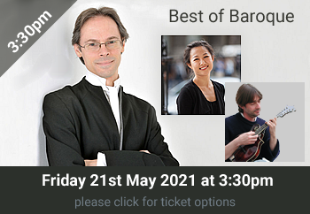 1. Best of Baroque<br>3:30 Friday 21 May 2021