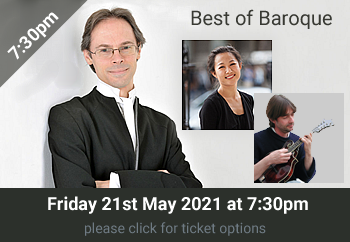 2. Best of Baroque<br>7:30 Friday 21 May 2021