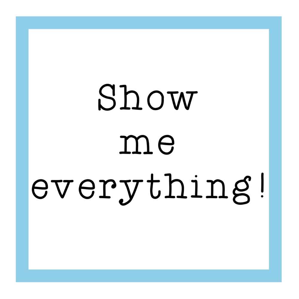 <!-- 003 -->Show me everything