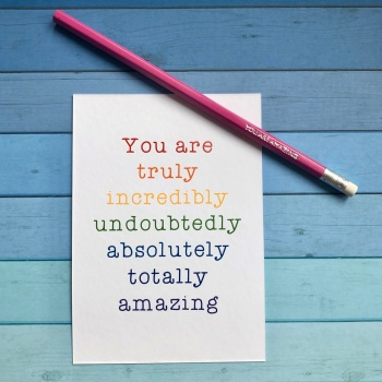 You are amazing - card and pencil