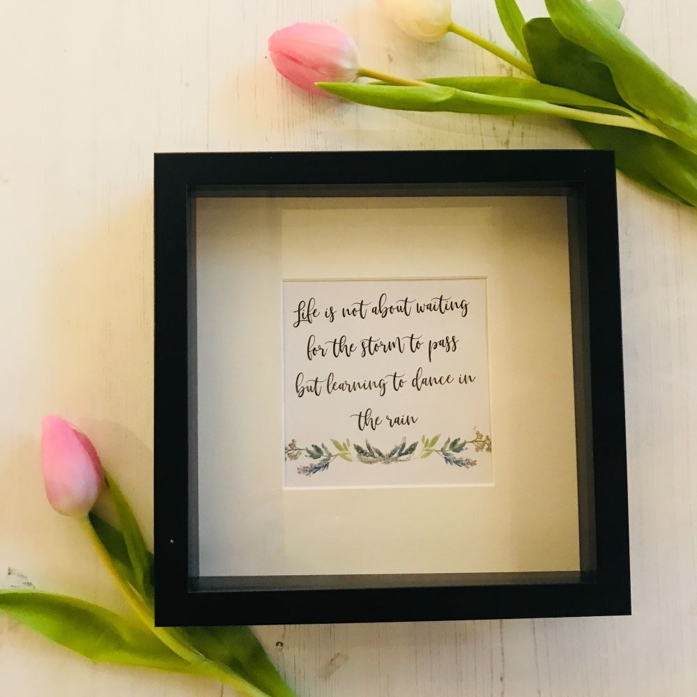 Life Is Not About Waiting For The Storm To Pass Framed Print