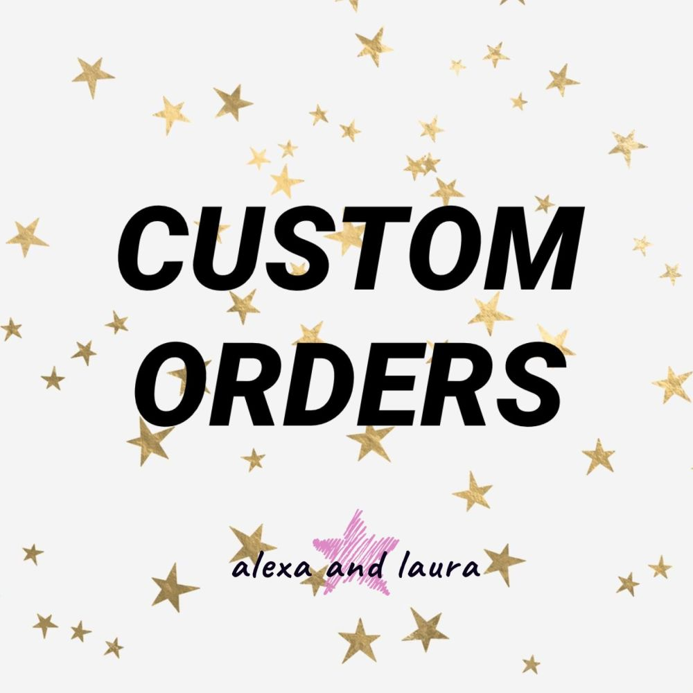 A Custom Order