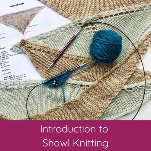 Introduction to Shawl Knitting
