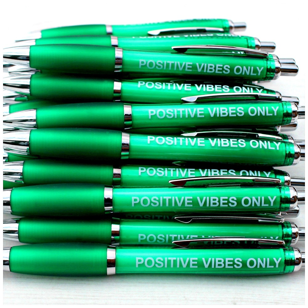 Positive Vibes Only Pen