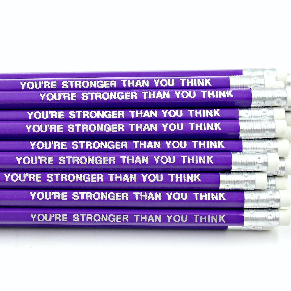 You're Stronger Than You Think Pencil