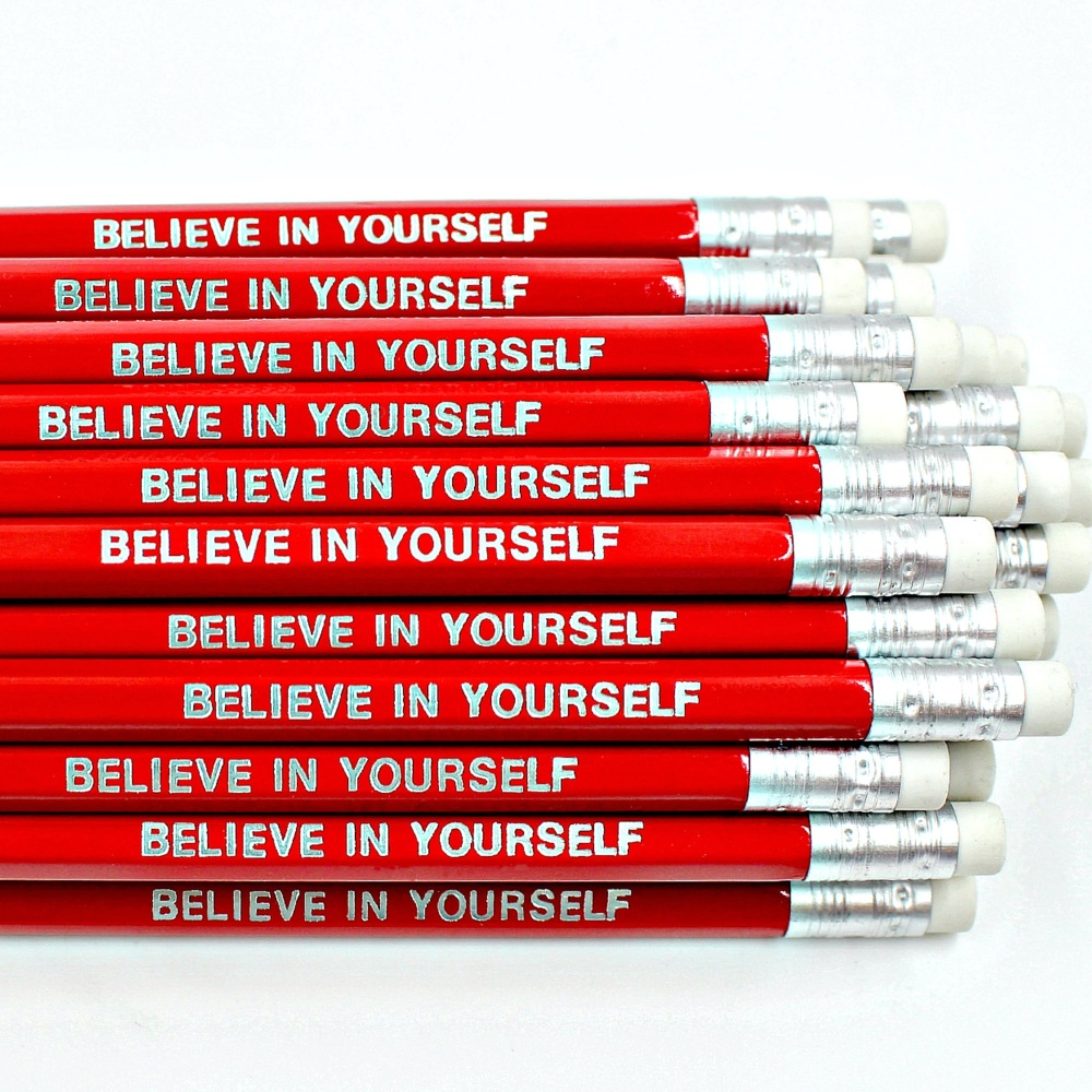 Believe In Yourself Pencil