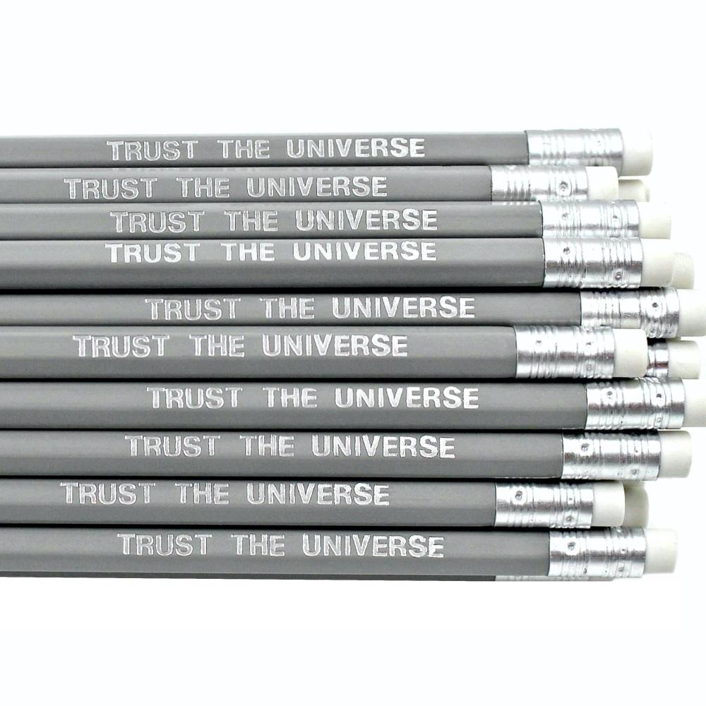 Trust The Universe Pencil