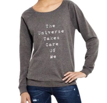 The Universe Takes Care of Me Sweatshirt