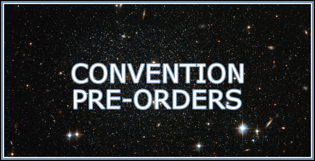 Convention Pre-Orders