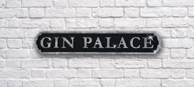 Gin Palace Sign