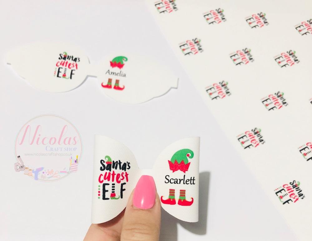 Santa's cutest elf pre cut bow loop personalised
