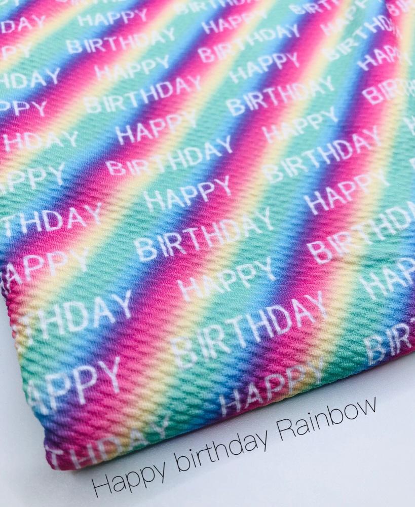 Happy Birthday Rainbow Printed Bullet Fabric