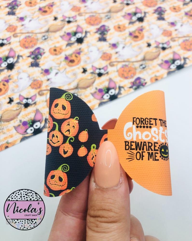 Forget the ghosts beware of me Halloween pre cut bow loop