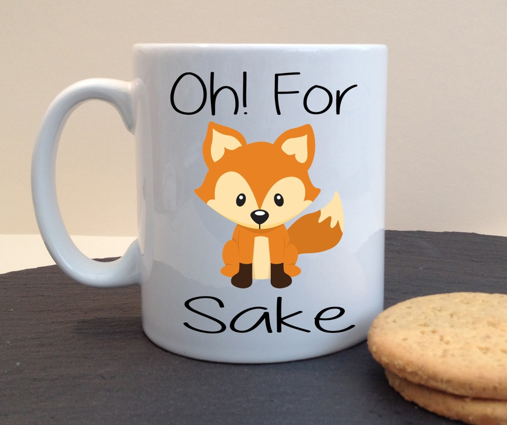 Oh For Fox/Fuck Sake Personalised Mug