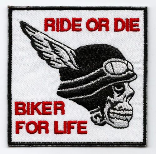Ride Or Die Biker For Life Fabric Embroidered Patch Biker Skull