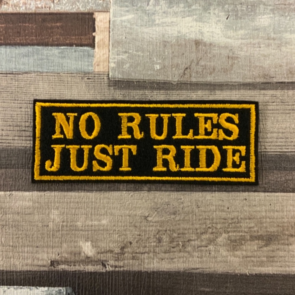 No Rules Just Ride Biker Embroidered Felt Patch #0054