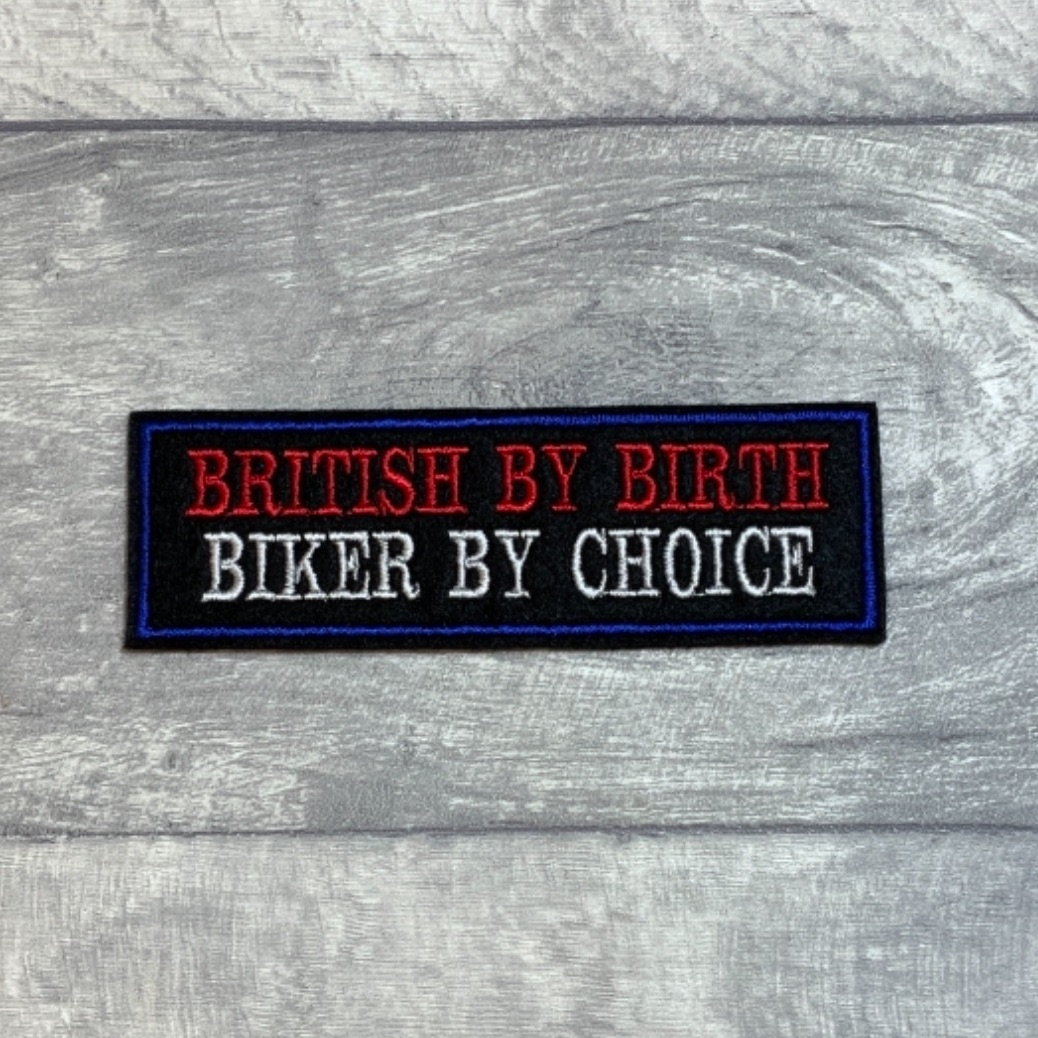 British By Birth Biker By Choice - 2 line felt patch