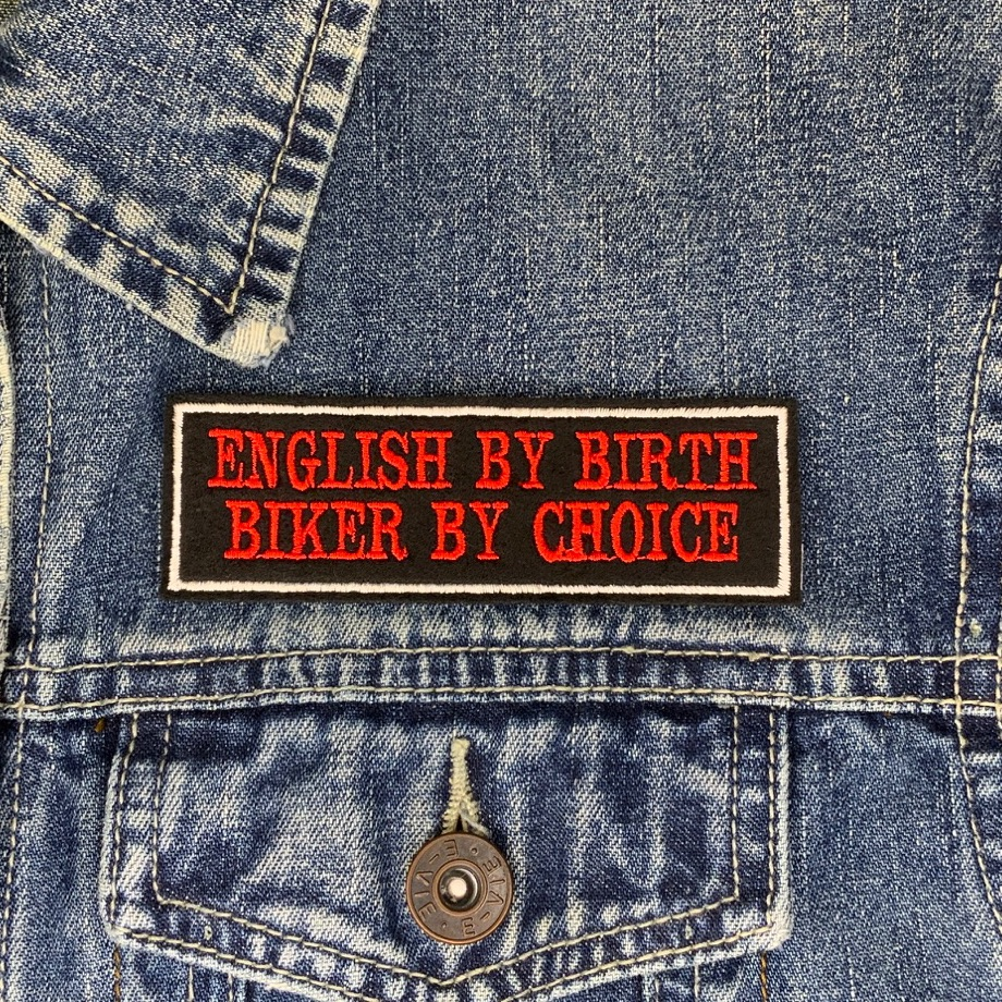 English By Birth Biker By Choice - 2 line felt patch