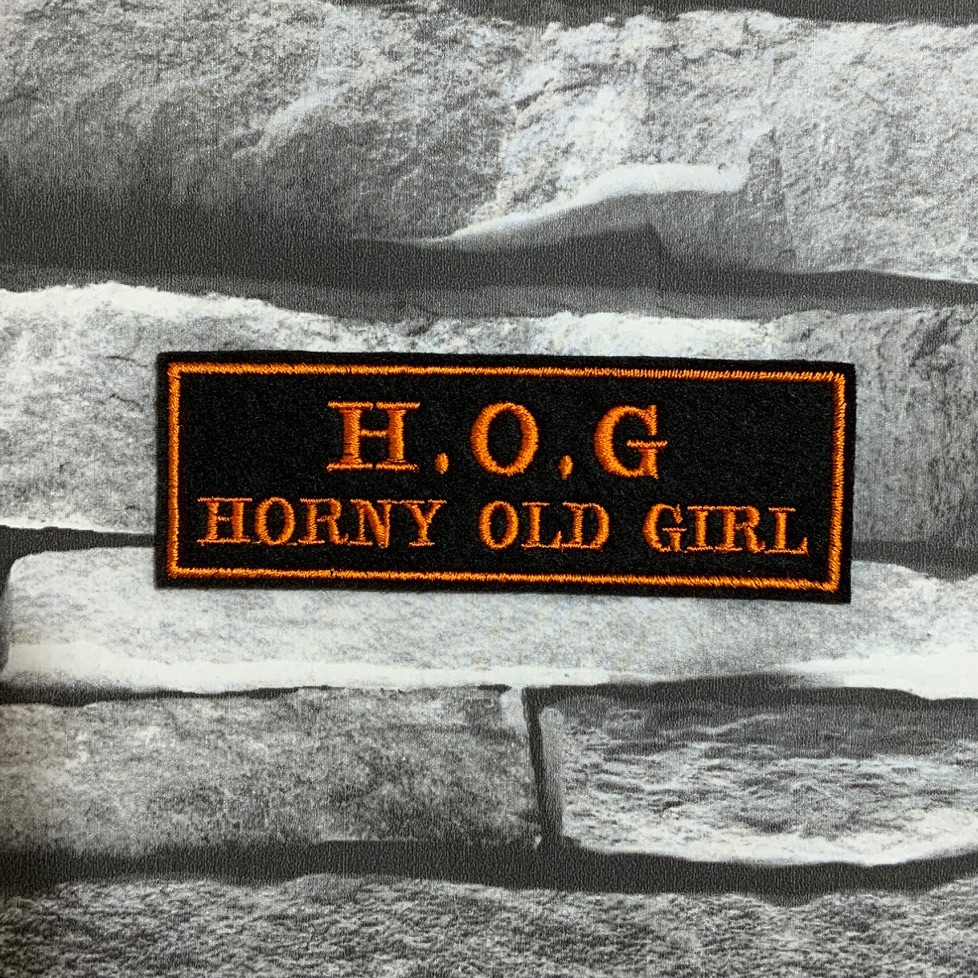 H.O.G Horny Old Girl Embroidered Text Slogan Felt Biker Patch