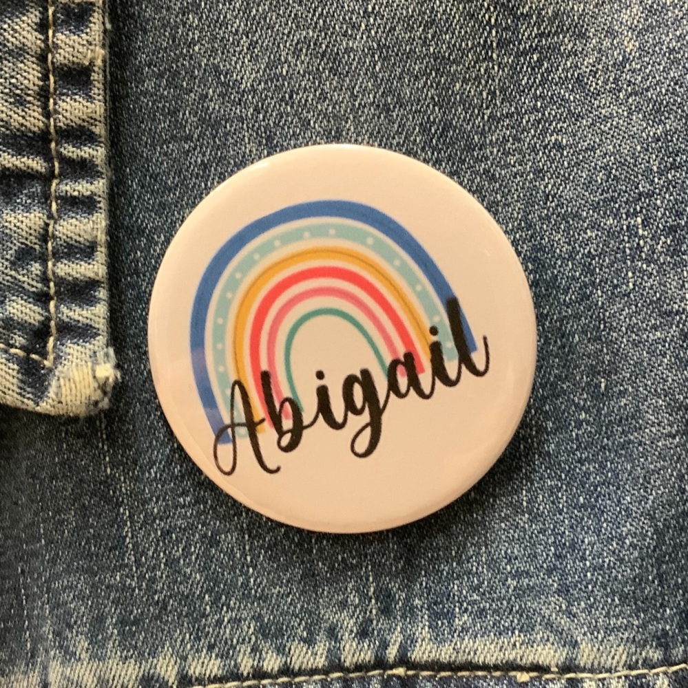 Personalised Bright Rainbow Name Button Badge 58mm